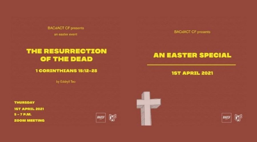 The Resurrection of the Dead – BAC x IACT CF Easter Special